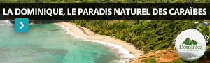La Dominique, le paradis naturel des Caraïbes