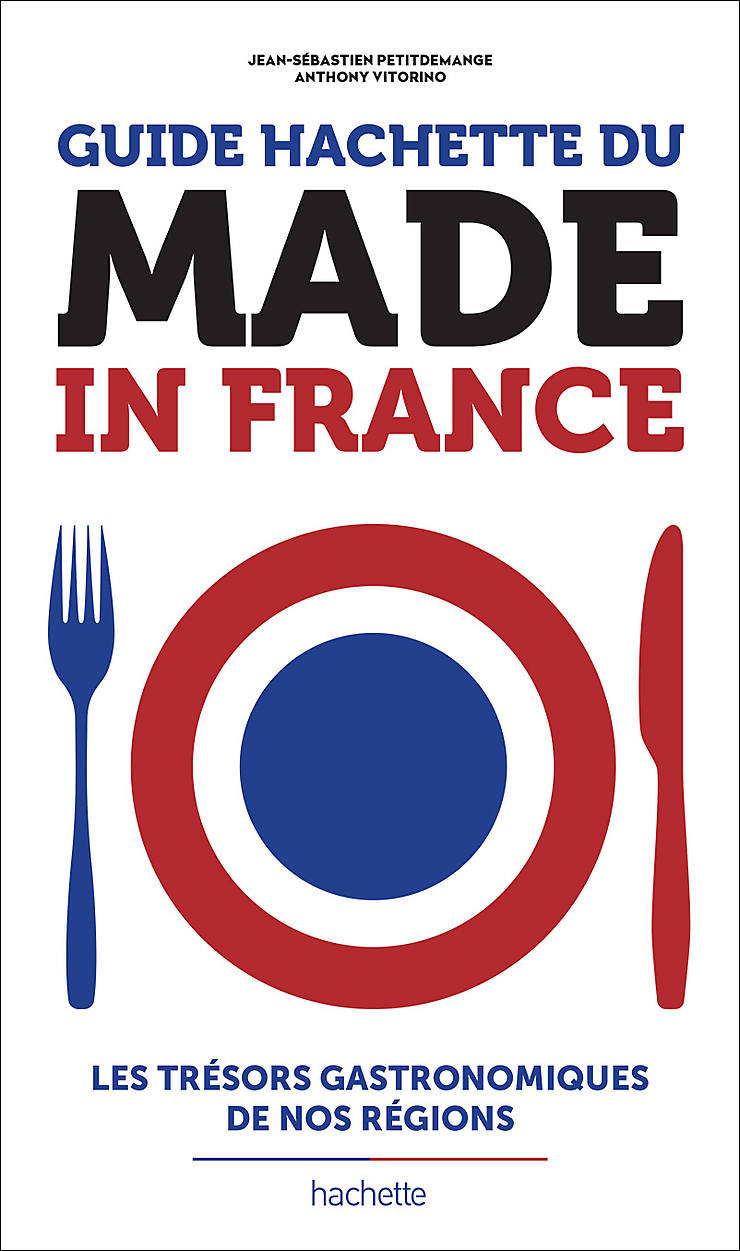 Guide Hachette du Made in France