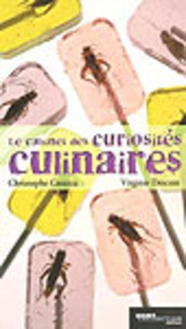 Le Cabinet des curiosités culinaires