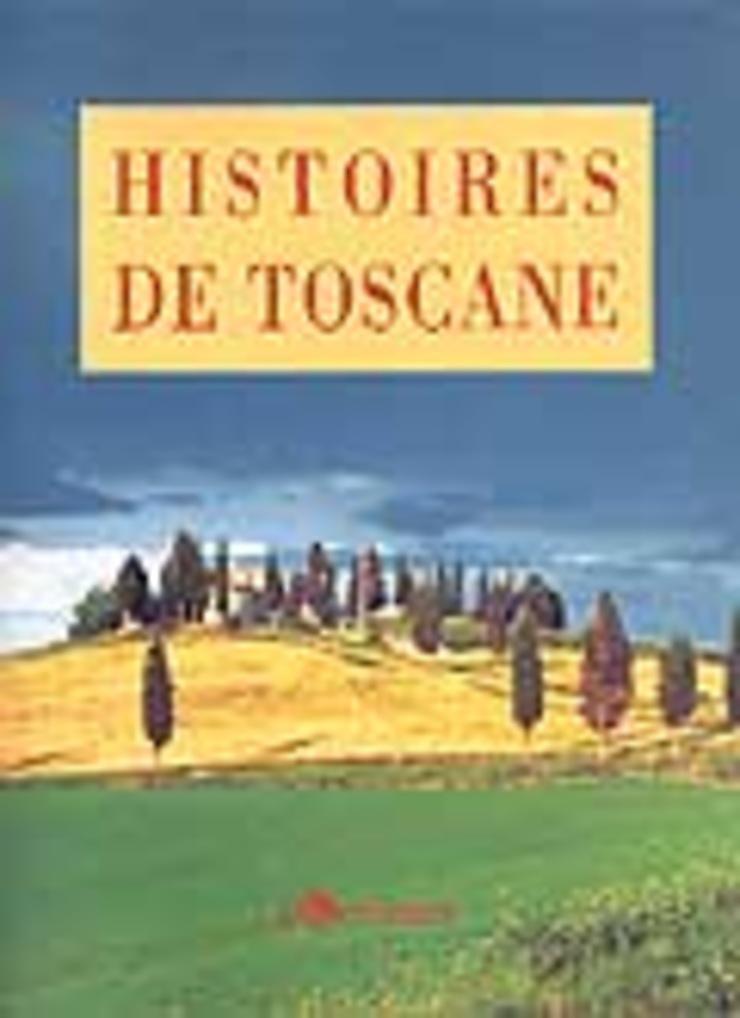 Histoires de Toscane