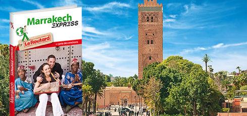 Tous à Marrakech avec Routard Express  -
