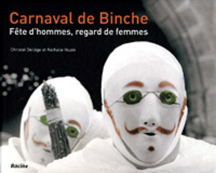 Carnaval de Binche, fête d'hommes, regard de femmes