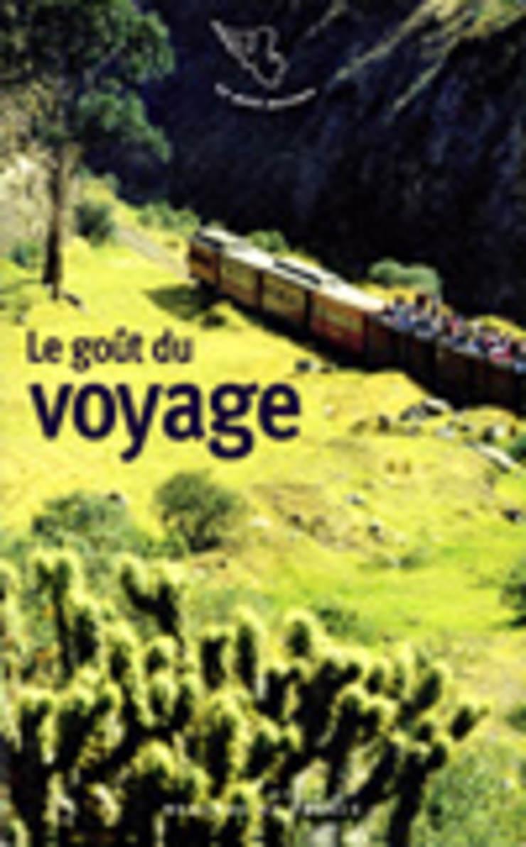 Le Goût du Voyage