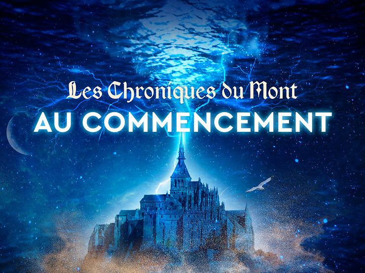 « Les Chroniques du Mont » au Mont-Saint-Michel