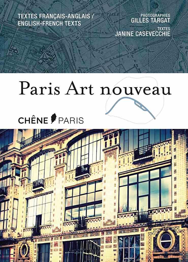 Paris Art nouveau / Paris inattendu