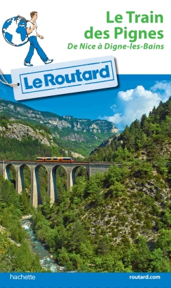 Routard Le Train des Pignes