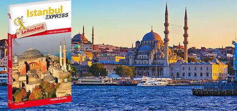 Escapade à Istanbul avec Routard Express -