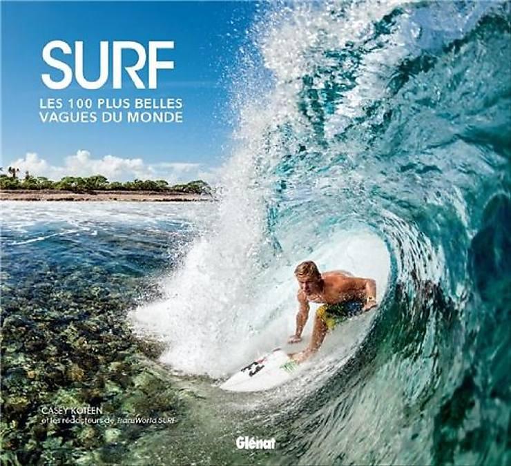 Surf, les 100 plus belles vagues du monde