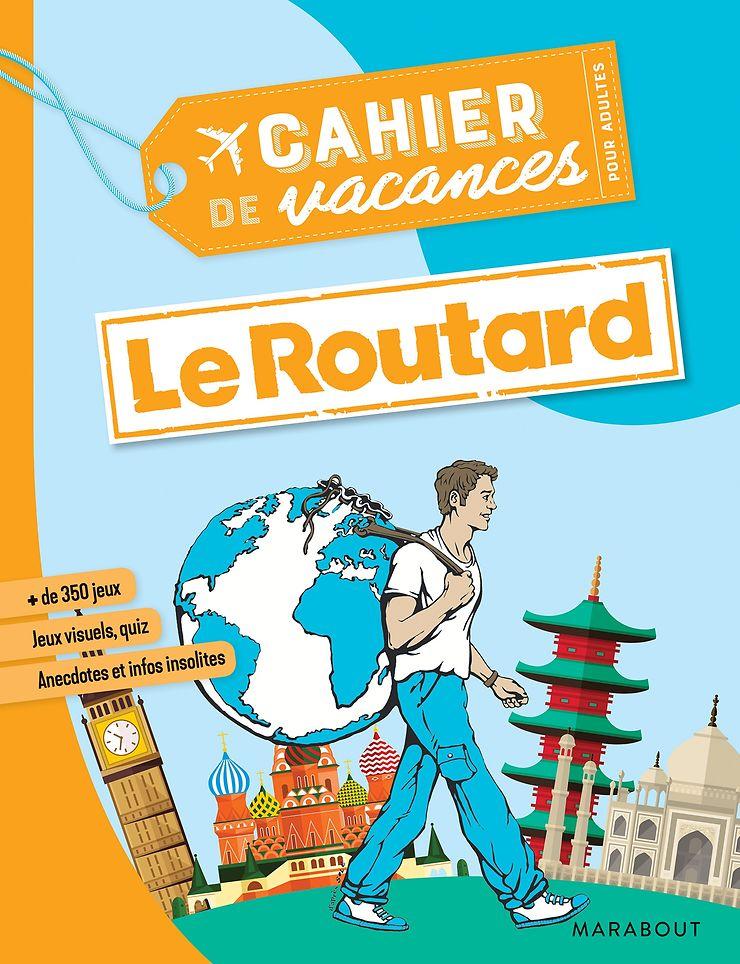 Nouveau  - Le Cahier de vacances pour adultes du Routard est de retour !