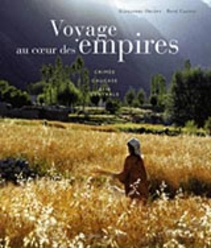 Voyage au coeur des Empires