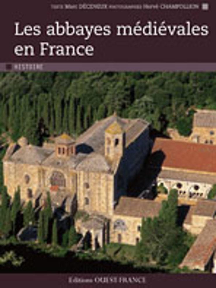 Les Abbayes médiévales en France