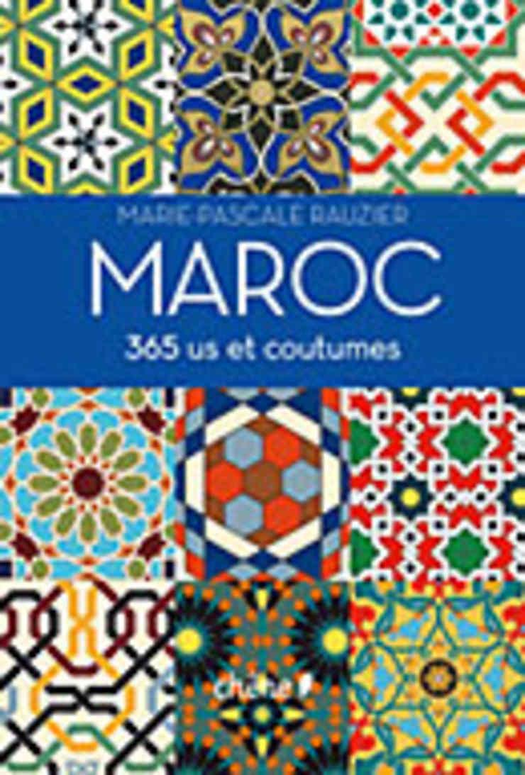 365 us et coutumes du Maroc