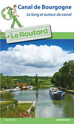 Routard Canal de Bourgogne