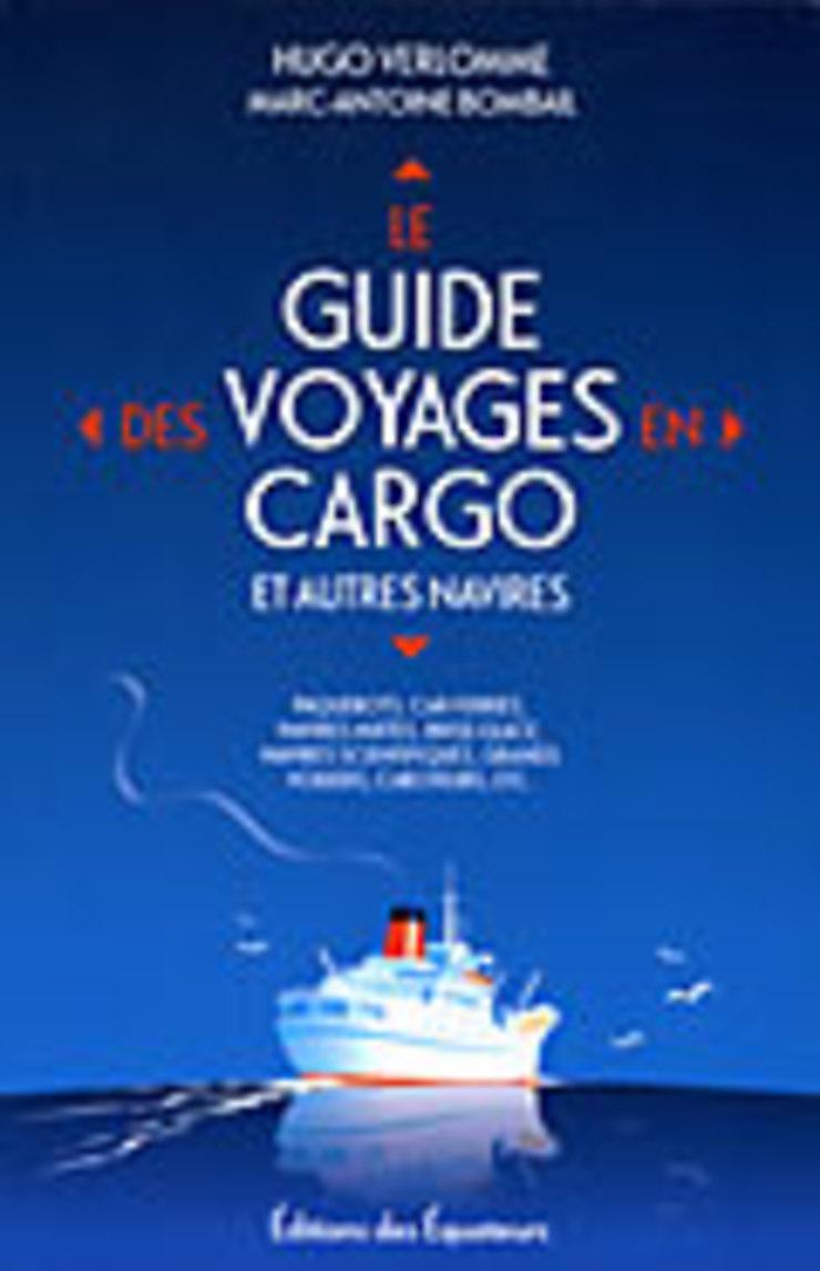Le Guide des voyages en cargo et autres navires