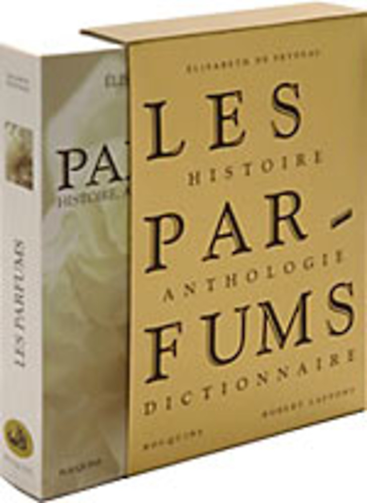 Les Parfums, Histoire, Anthologie, Dictionnaire