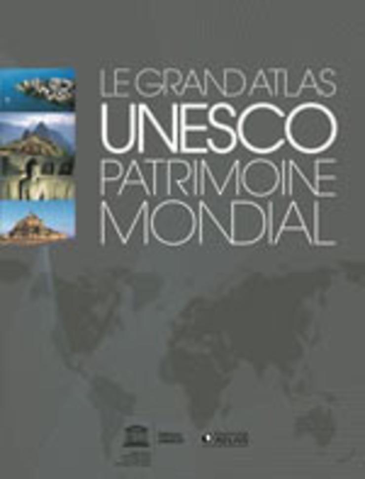 Grand Atlas Unesco Patrimoine Mondial