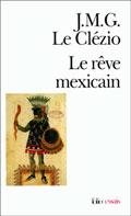 Le Rêve mexicain