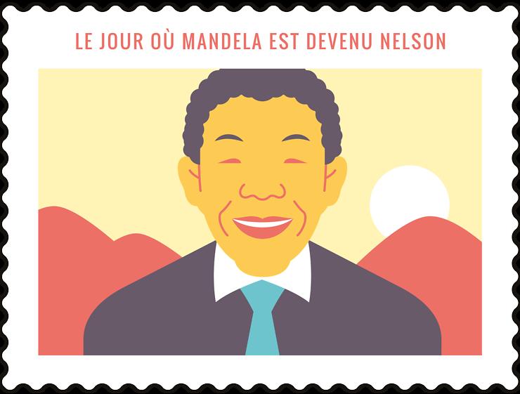 Le jour où Mandela est devenu Nelson