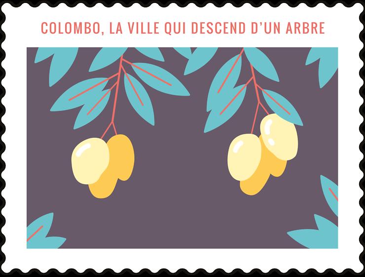 Colombo, la ville qui descend d'un arbre