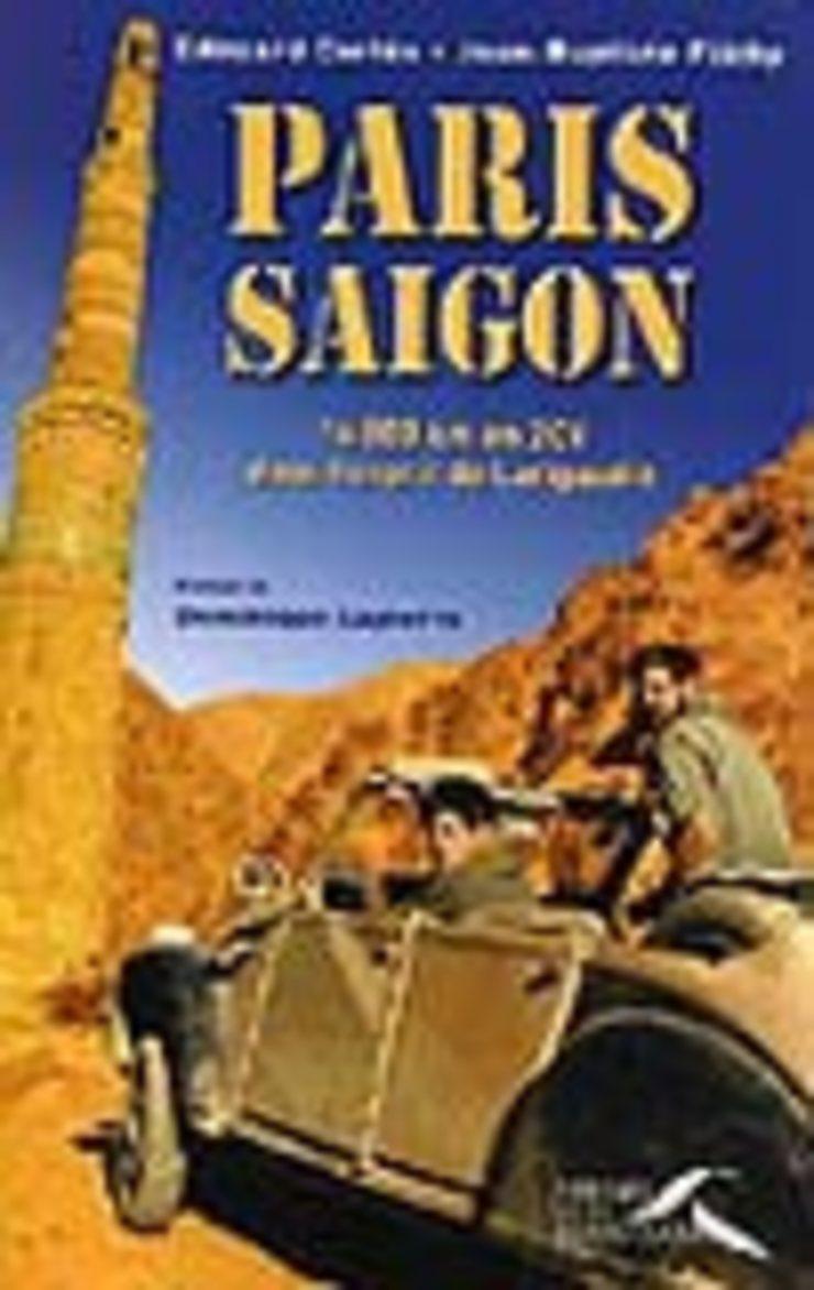 Paris Saigon, 16000km en 2CV dans l'esprit de Larigaudie