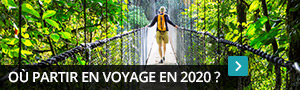 Où partir en voyage en 2020