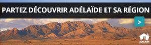 Adélaïde et sa région