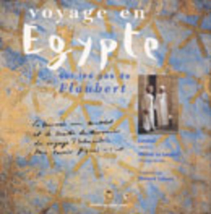 Voyage en Égypte, sur les pas de Flaubert
