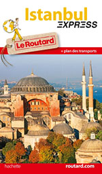 Routard Express Istanbul
