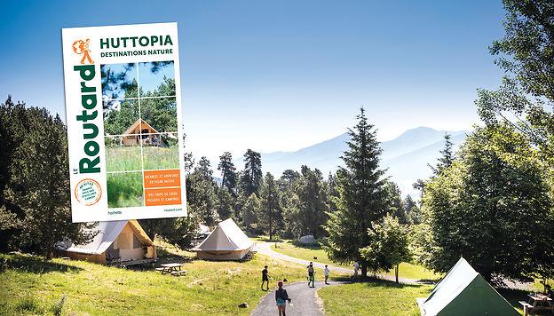 Huttopia destinations nature avec le Routard