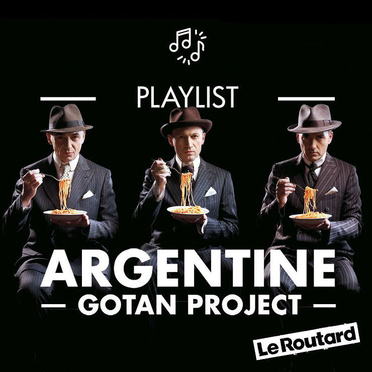 Playlist Argentine par Gotan Project