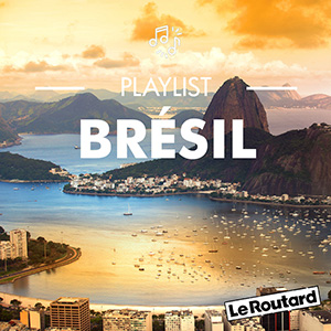 Playlist Routard Brésil