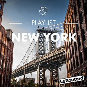 Playlist Routard New York