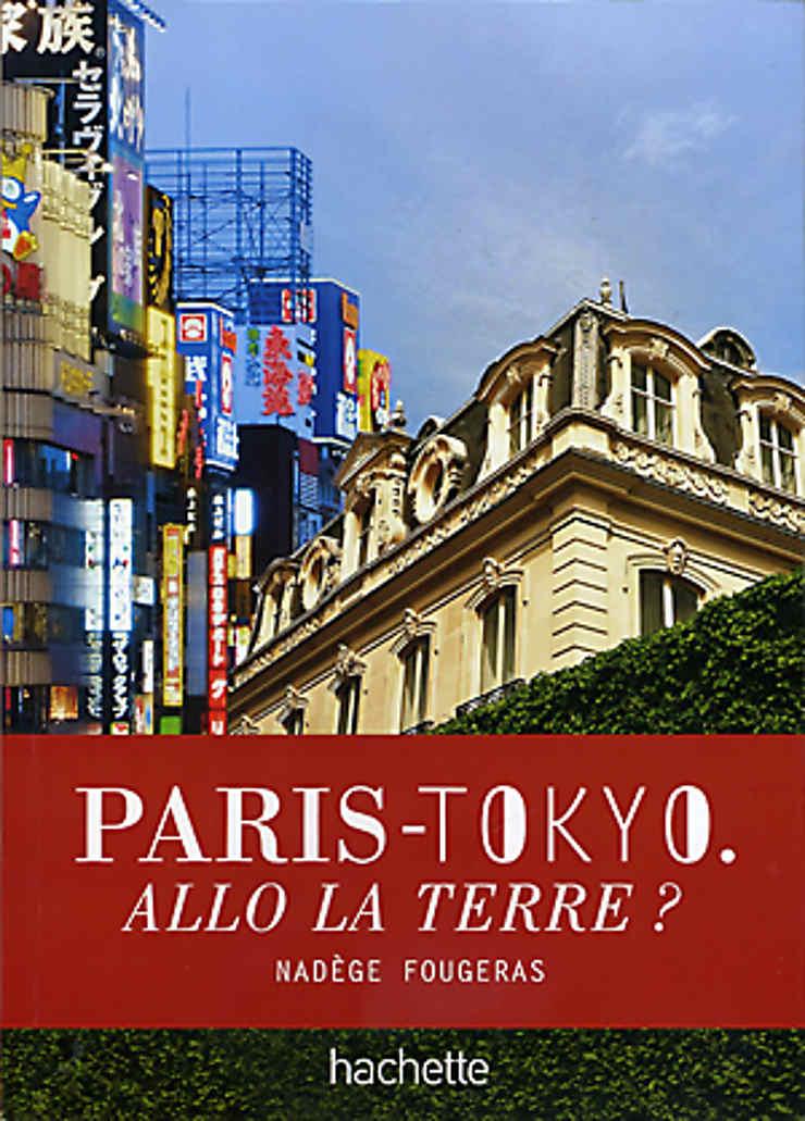 Paris-Tokyo. Allo la Terre ?