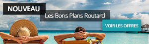 Bons plans voyage Routard